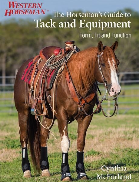 The Horseman's Guide To Tack § Equipment
