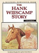 """The Hank Wieskamp Story"" Softcover"